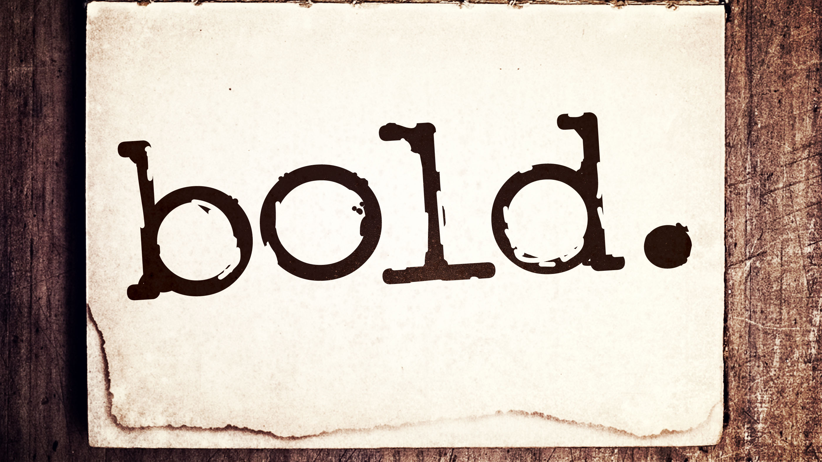 bold.