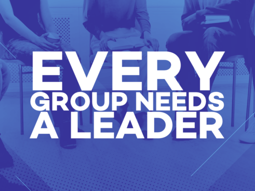 Every Group Needs A Leader